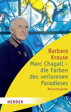 Marc Chagall - die Farben des verlorenen Paradieses