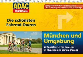 München und Umgebung - ADAC TourBooks Die schönsten Fahrrad-Touren