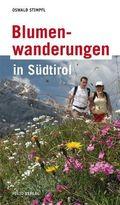 Blumenwanderungen in Südtirol
