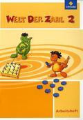 Welt der Zahl, Ausgabe 2010 Berlin, Brandenburg, Bremen, Mecklenburg-Vorp, Thüringen u. Sachsen-A.: 2. Schuljahr, Arbeitsheft