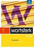 wortstark Plus, Differenzierende Ausgabe (2009): 7. Klasse, Werkstattheft