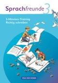 Sprachfreunde, Ausgabe Nord/Süd (2010): 3. Schuljahr, 5-Minuten-Training 'Richtig schreiben'