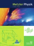 Metzler Physik, Ausgabe Bayern: 12. Schuljahr Astrophysik, Schülerband