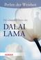 Die schönsten Texte des Dalai Lama