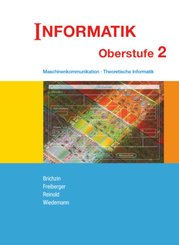 Informatik (Oldenbourg) - Ausgabe für die Oberstufe - Band 2