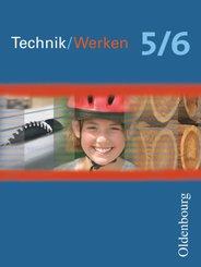 Technik/Werken - Für Mecklenburg-Vorpommern, Sachsen, Sachsen-Anhalt und Thüringen - 5./6. Schuljahr