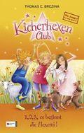 Kicherhexen-Club - 1, 2, 3, es beginnt die Hexerei!