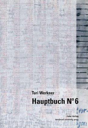Turi Werkner Hauptbuch N° 6
