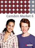 Camden Market, Ausgabe Sekundarstufe I: 10. Klasse, Textbook; Bd.6