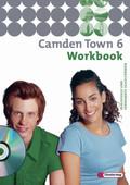 Camden Town, Ausgabe Realschule: Workbook, m. Audio-CD; Bd.6