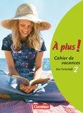 À plus!: Cahier de vacances; Bd.2