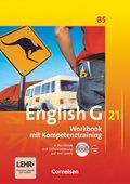 English G 21, Ausgabe B: 9. Schuljahr, Workbook mit Kompetenztraining, m. CD-ROM und Audios online; Bd.5