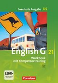 English G 21, Ausgabe D: 9. Schuljahr, Workbook mit Kompetenztraining, m. Audios online, Erweiterte Ausgabe; Bd.5