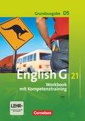 English G 21, Ausgabe D: 9. Schuljahr, Workbook mit Kompetenztraining mit Audios online, Grundausgabe; Bd.5