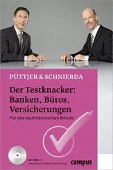 Der Testknacker: Banken, Büros, Versicherungen, m. CD-ROM