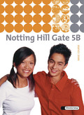 Notting Hill Gate, Ausgabe 2007: 9. Schuljahr, Textbook (Basic Course); Bd.5B
