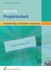 Betrifft Projektarbeit, m. CD-ROM