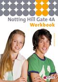 Notting Hill Gate, Ausgabe 2007: 8. Schuljahr, Workbook; Bd.4A