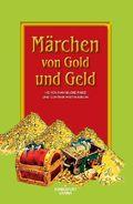 Märchen von Gold und Geld
