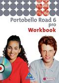 Portobello Road (Ausgabe 2005): Workbook pro für Klasse 10, m. Audio-CD; Bd.6