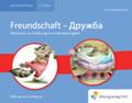 Freundschaft - Russisch-Deutsch