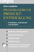 Praxishandbuch Produktentwicklung, m. CD-ROM