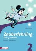 Zauberlehrling - Richtig schreiben (2010): 2. Schuljahr, Arbeitsheft Lateinische Ausgangsschrift