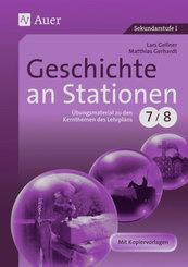 Geschichte an Stationen, Klassen 7/8
