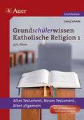 Grundschülerwissen Katholische Religion - Bd.1