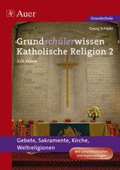 Grundschülerwissen Katholische Religion - Bd.2