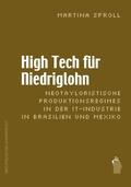 High Tech für Niedriglohn: Neotayloristische Produktionsregimes in der IT-Industrie in Brasilien und Mexiko
