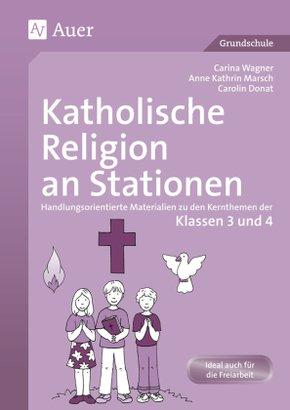 Katholische Religion an Stationen, Klassen 3/4