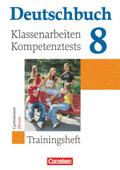 Deutschbuch - Trainingshefte zu allen allgemeinen Ausgaben/Gymnasium: 8. Schuljahr, Klassenarbeiten/Kompetenztests, Hessen