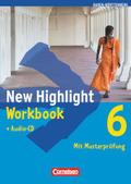 New Highlight, Hauptschule Baden-Württemberg: 10. Schuljahr, Workbook m. Audio-CD; Bd.6