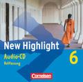 New Highlight, Hauptschule: 10. Schuljahr, Audio-CDs (auch für Baden-Württemberg); Bd.6