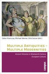 Multiple Antiquities - Multiple Modernities