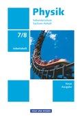 Physik, Sekundarschule Sachsen-Anhalt, Neue Ausgabe: 7./8. Schuljahr, Arbeitsheft