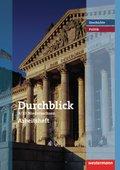 Durchblick Geschichte und Politik, Realschule Niedersachsen (2008): 9./10. Schuljahr, Arbeitsheft