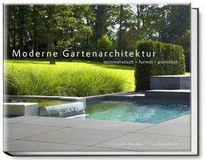 Moderne Gartenarchitektur - minimalistisch - formal - puristisch