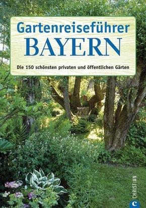 Gartenreiseführer Bayern