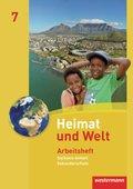 Heimat und Welt, Ausgabe 2010 Sachsen-Anhalt: 7. Schuljahr, Arbeitsheft