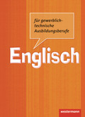 Englisch für gewerblich-technische Ausbildungsberufe: Schülerbuch