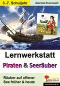 Lernwerkstatt Piraten & Seeräuber früher und heute