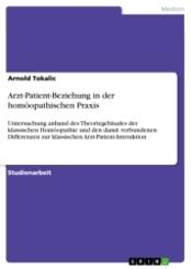 Arzt-Patient-Beziehung in der homöopathischen Praxis; Band 10/2