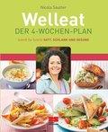 Welleat, Der 4-Wochen-Plan