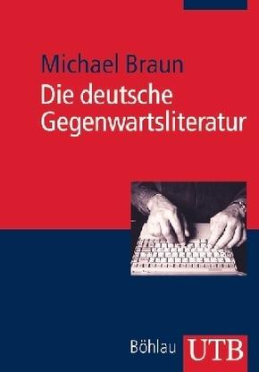 Die deutsche Gegenwartsliteratur