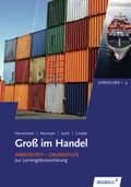 Groß im Handel: Arbeitsheft Grundstufe zur Lernergebnissicherung, KMK-Ausgabe