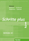 Schritte plus - Deutsch als Fremdsprache: Glossar Deutsch-Serbisch; Bd.1/2