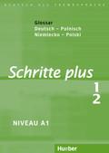 Schritte plus - Deutsch als Fremdsprache: Glossar Deutsch-Polnisch; Bd.1/2