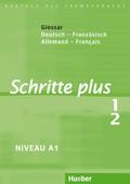 Schritte plus - Deutsch als Fremdsprache: Glossar Deutsch-Französisch; Bd.1/2